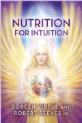Nutrition for Intuition - Doreen Virtue, Robert Reeves